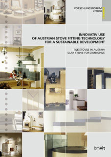 FORSCHUNGSFORUM 2/2000 - INNOVATIVE USE OF AUSTRIAN STOVE FITTING TECHNOLOGY FOR A SUSTAINABLE DEVELOPMENT